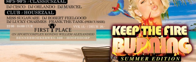 Keep The Fire Burning XL Summer Edition