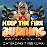 Keep The Fire Burning Black & Masked Edition