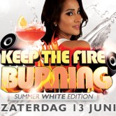 Keep The Fire Burning Summer White Edition